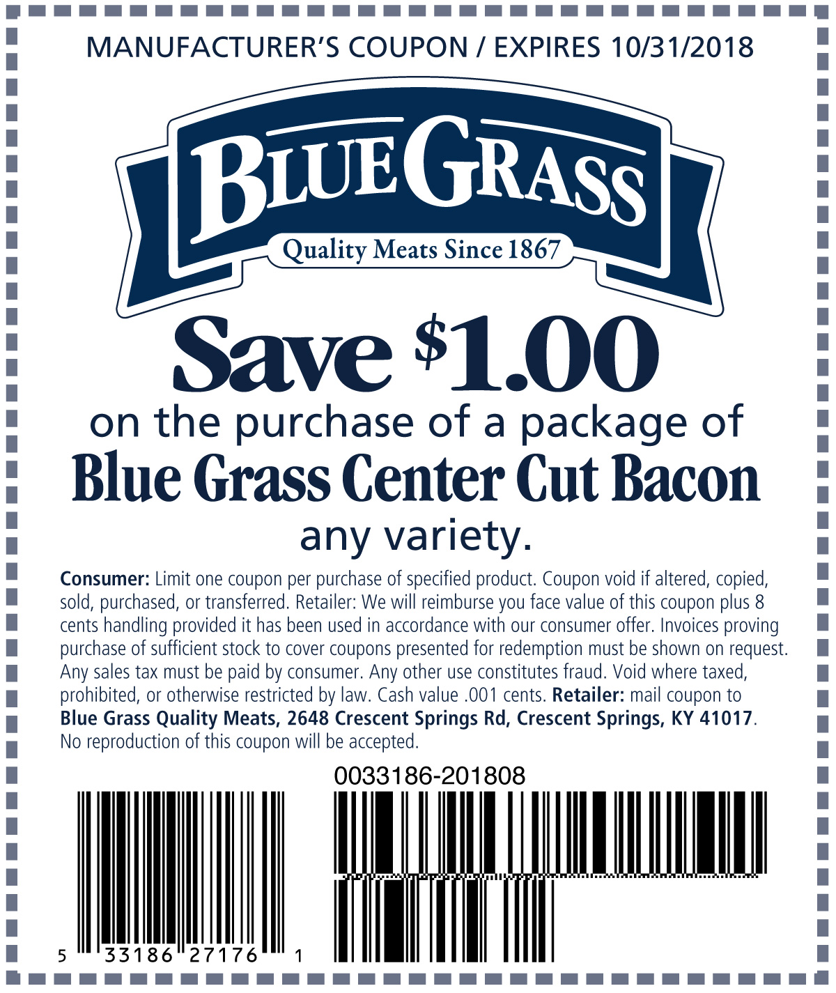 Save $1.00 on the purchase of Blue Grass Center Cut Bacon
