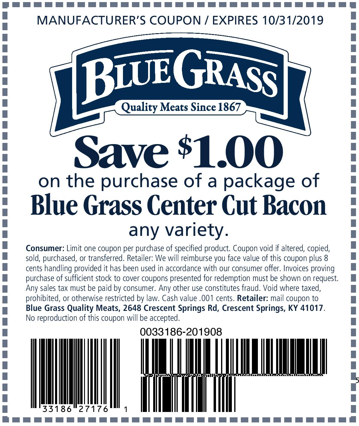 Save $1.00 on the purchase of a package of Blue Grass Center Cut Bacon any variety.