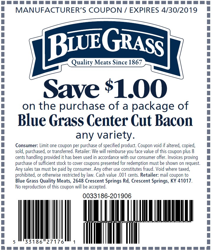 Save $1 on the purchase of a package of Blue Grass Center Cut Bacon