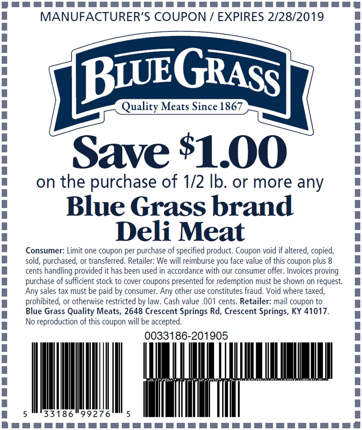 Save $1 on the purchase of 1/2 lb Blue Grass Deli Meat
