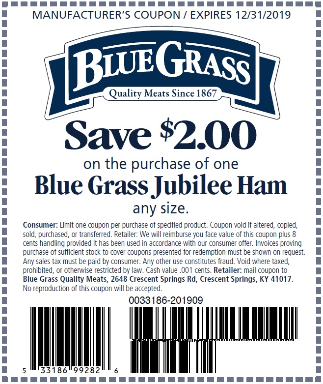 Save $2.00 on the purchase of a Blue Grass Jubilee Ham.